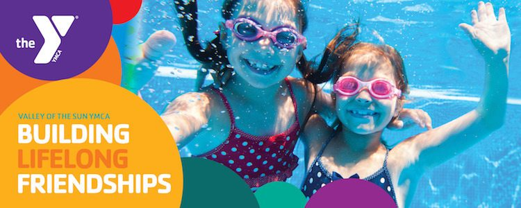 Building Lifelong Friendships | May 2018 Offer | Valley of the Sun YMCA