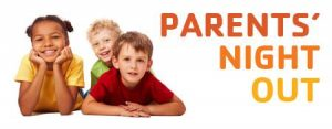 Parents' Night Out @ Legacy Foundation Chris-Town YMCA | Phoenix | Arizona | United States