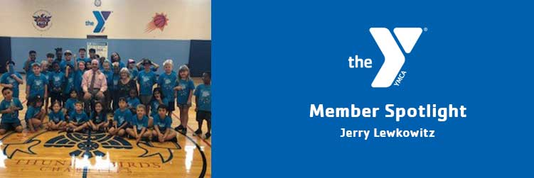 Jerry Lewkowitz | Member Spotlight | Lincoln Family Downtown YMCA